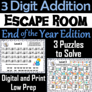 Triple Digit Addition With and Without Regrouping Game: End of Year Escape Room