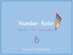 Year-6-Spring-Term-Block-6---Ratio-Fluency-Slides.pdf