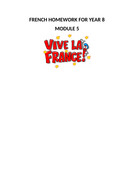 FRENCH HOMEWORK FOR YEAR 8 - MODULE 5