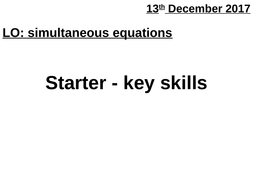 Solving simultaneous equations (with problem solving)