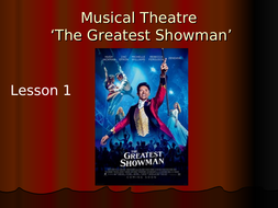 The-Greatest-Showman-(Musical-Theatre)---3-week-module.ppt