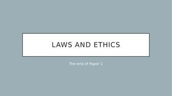 Lesson-23---Laws-and-Ethics-1.5.1a.pptx