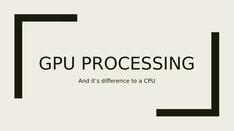 Lesson-5---GPU-processingv2.pptx
