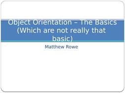 Half-Lesson-26-Object-Orientation---The-Basics-(safe).pptx