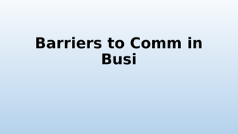 Barriers-to-Comm-in-Busi.pptx