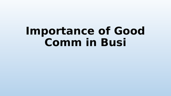 Importance-of-Good-Comm-in-Busi.pptx