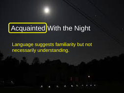 'Acquainted With the Night' by Robert Frost for CCEA PowerPoint.