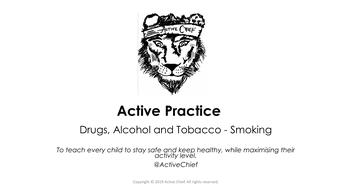 KS2 Drugs, Alcohol and Tobacco - Smoking