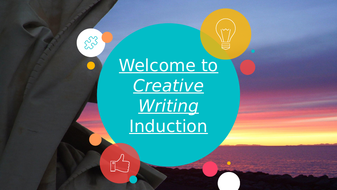 Creative-Writing---Induction---Lesson-1.pptx