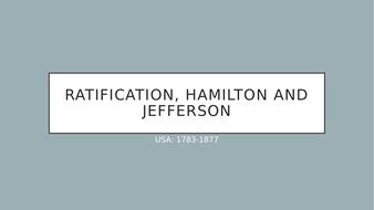 Edexcel GCSE America 1783-1877): Ratification, Hamilton and Jefferson