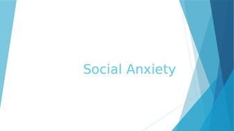 Social Anxiety presentation (20-25mins)