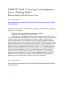 BSHS 375 Week 2 Learning Team Assignment Service Delivery Model Presentation//tutorfortune.com