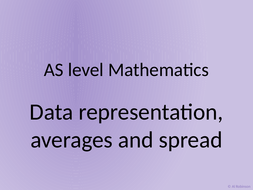 AS-level-maths-30---Data-representation--averages-and-spread.pptx