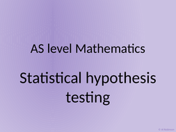 AS-level-maths-34---Statistical-hypothesis-testing.pptx