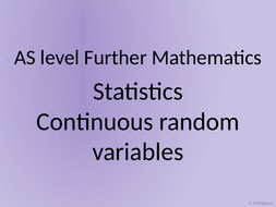 AS level Further Maths Statistics – Continuous random variables