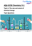 AQA Chemistry 9-1: The rate and extent of chemical change Topic Questions