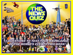The News Quiz 13th - 20th May 2019 Form Tutor Time Current Affairs Topical Settler Starter