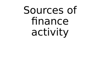 Sources of finance PowerPoint task for Cambridge Technical