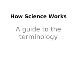How Science Works terminology