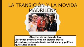 La Transición y la Movida Madrileña - Y12 - A-level - Spanish/Español