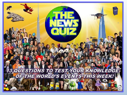 The News Quiz 20th May - 3rd June 2019 Form Tutor Time Current Affairs Topical Settler Starter
