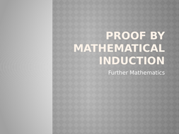 Introduction to Proof by Mathematical induction lesson