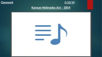 Kansas-Nebraska-Act.pptx