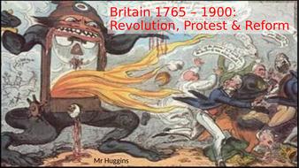 Market Place Activity: Britain - Revolution, Protest & Reform 1765 - 1900