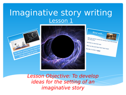 Imaginative-story-writing--L1--developing-ideas.pptx