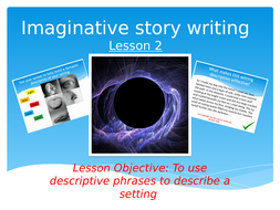 Imaginative-story-writing--L2--describing-settings.pptx