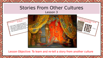 Stories-From-Other-Cultures--lesson-3--re-telling-story.pptx