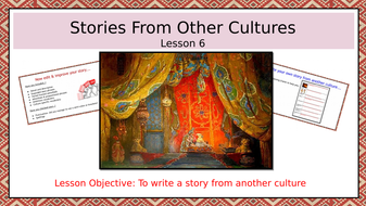 Stories-From-Other-Cultures--lesson-6--writing-a-story-from-another-culture.pptx
