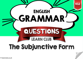 KS2 The Subjunctive Form
