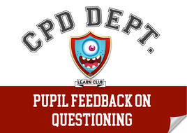 5a.-Pupil-Feedback-on-Questioning.pdf