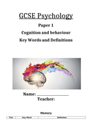 GCSE Psychology AQA New Spec 2017 Paper 1 Cognition and Behaviour - KEY WORDS & DEFINITIONS BOOKLET