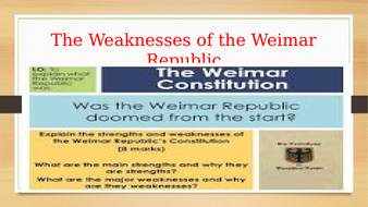 Wiemar Republic: The Rise, Weaknesses and collapse