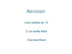 REVISIONS-VERBES-IR--FAIRE--NOURRITURE.pptx