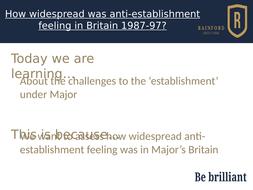 AQA 7042 Britain 2S - anti-establishment culture under Major
