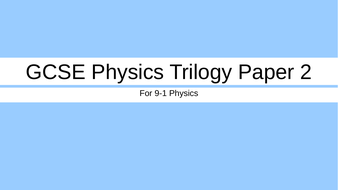 GCSE Physics Paper 2 Fly Through
