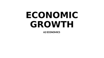 A Level Economics Economic Growth by oliviachurch