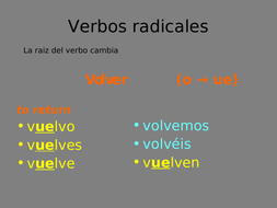 Irregular Spanish verbs presentation - The present and the preterite tense