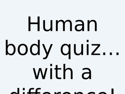 End-of-Term-Quiz---Human-body-quiz.pptx