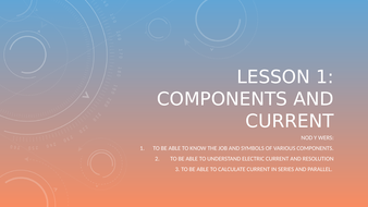 Lesson-1---Components-and-Current.pptx
