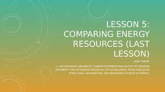 Lesson-5---Comparing-Energy-Resources.pptx