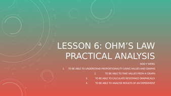 Lesson-6---Ohm's-Law-Practical-Analysis.pptx