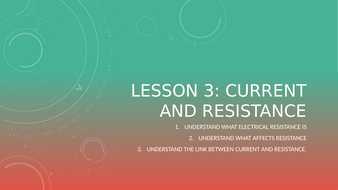 Lesson-3---Current-and-Resistance.pptx
