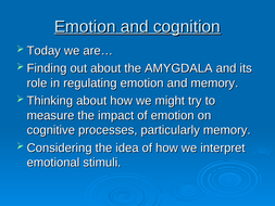 Emotion--cognition-and-the-amygdala.ppt