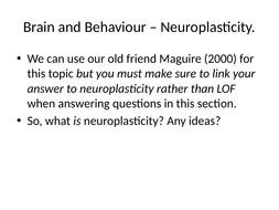Lesson-4-Neuroplasticity-Maguire--Luby-et-al.pptx