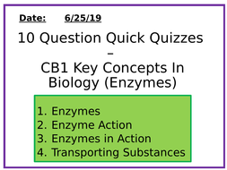Biology 10 question quizzes - Enzymes