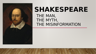 An introduction to Shakespeare - What we do and DON'T know about the man